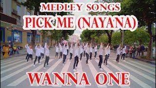 [KPOP PUBLIC ] Wanna One(워너원) Medley Songs + 나야나 (PICK ME) Dance Cover @ FGDance (30 Dancers)