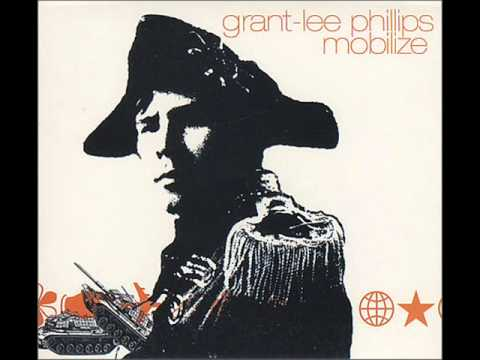 Grant Lee Phillips - Mobilize