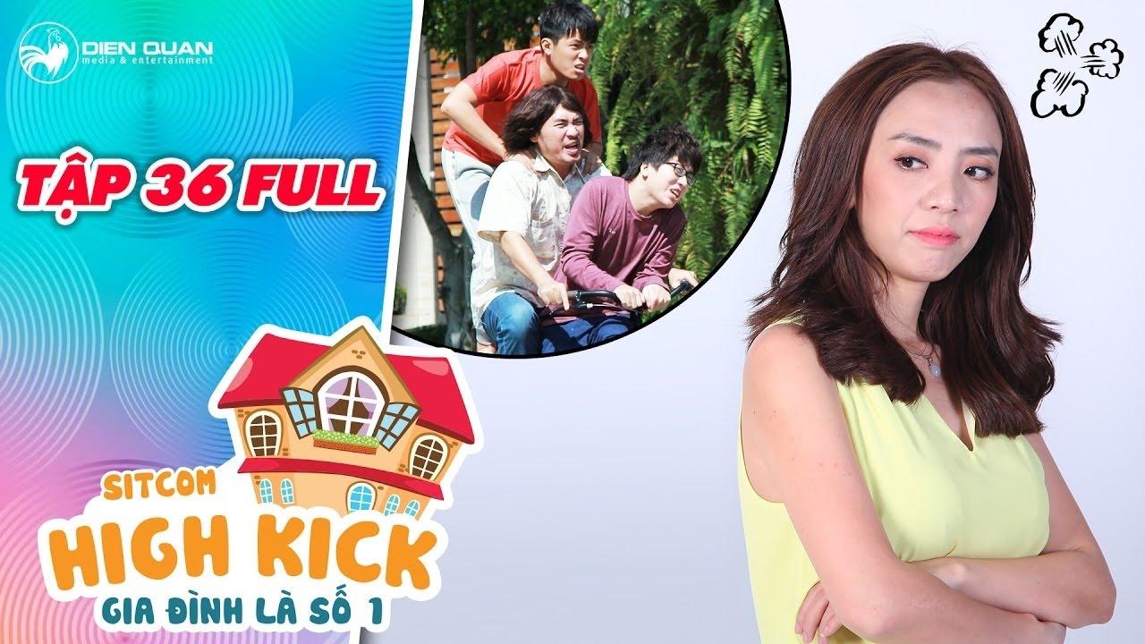 Gia đình là số 1 sitcom   tập 36 full: Tiến Luật, Phát La, Tuấn Kiệt hoảng sợ khi Thu Trang nổi điên