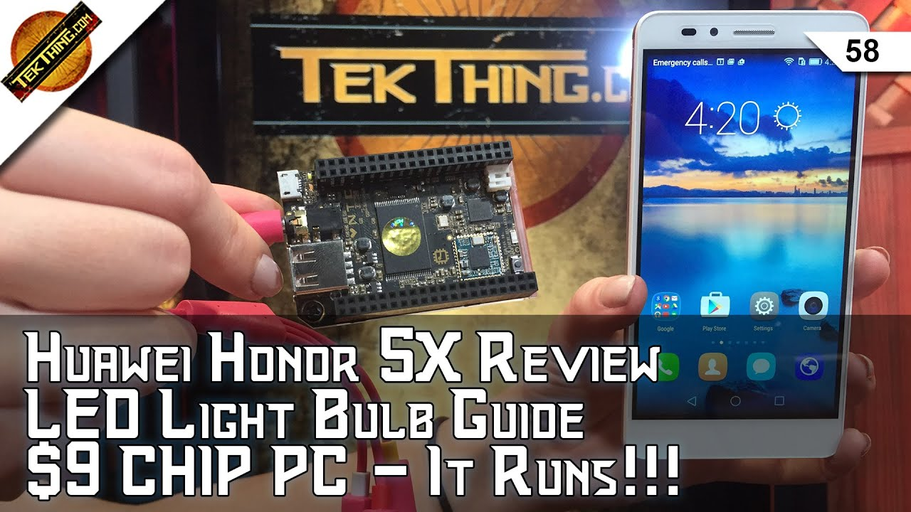 $200 Huawei Honor 5X Review, $9 C H I P PC, LED Bulbs, HWMonitor CPU Temps,  7Zip Encryption, Ozzy!!!