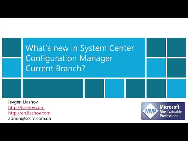 Experts Live Café - What's new in SCCM Current Branch