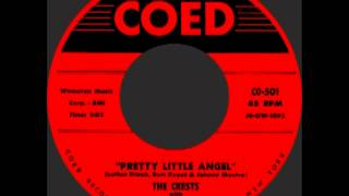 PRETTY LITTLE ANGEL, The Crests, COED #501   1958