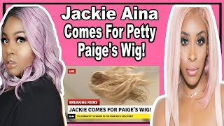 Video Jackie Aina Comes For Petty Paige's Wig! download MP3, 3GP, MP4, WEBM, AVI, FLV Agustus 2018