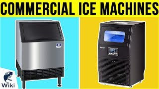 10 Best Commercial Ice Machines 2019