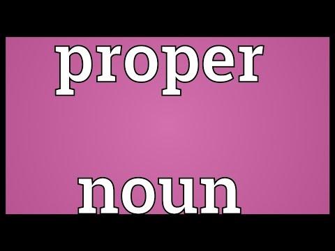 Proper noun Meaning