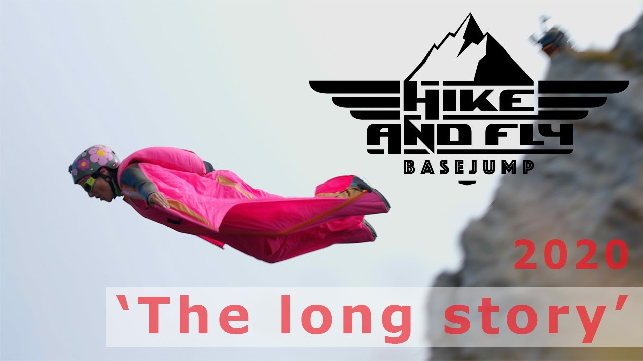 Download Hike and Fly BASE jump 2020 - 'The long story'