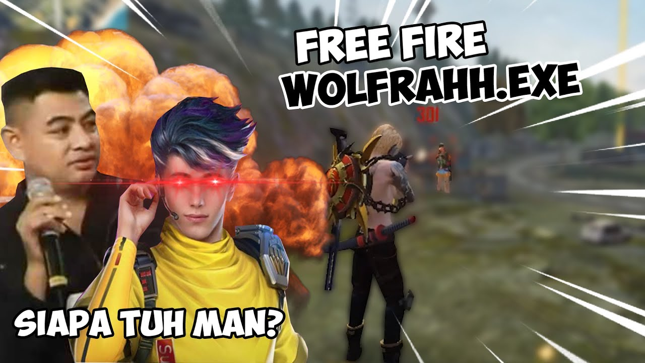 FREE FIRE WOLFRAHH.EXE
