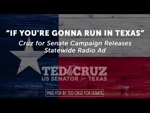 If You're Gonna Run in Texas | Ted Cruz for Senate Statewide Radio Ad
