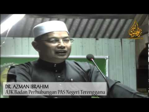 CERAMAH ISU SEMASA: DR AZMAN IBRAHIM