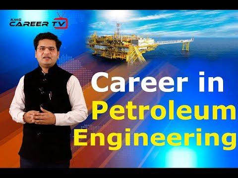 Career in Petroleum Engineering