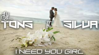 DJ TONS Ft  SILVA   I NEED YOU GIRL RNB 2016 (KSS MELODAYZ)