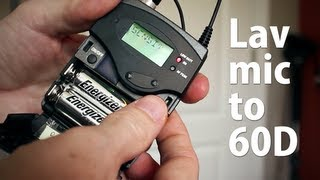 Getting Quality Audio with a Wireless Lavaliere Microphone Plugged Directly into a Canon 60D