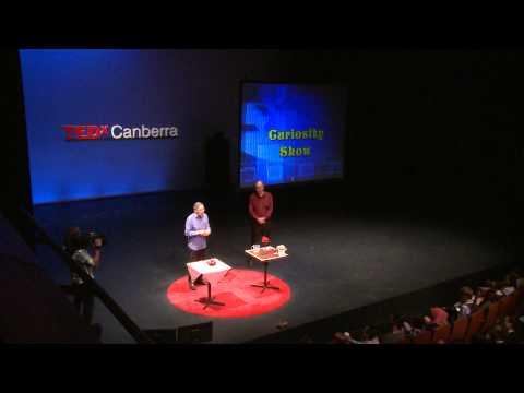 Curiosity! | Deane Hutton & Rob Morrison | TEDxCanberra