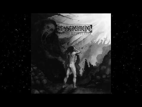 Ressentiment - Decon(de)struction (Full EP)