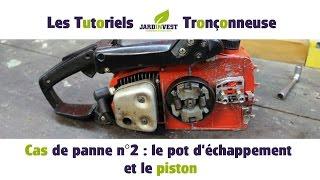 [Cas de panne Tronçonneuse n°2] : Le pot d'échappement et le piston de tronconneuse