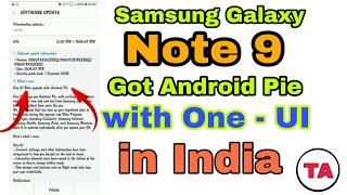 Samsung Galaxy Note 9 got Android Pie with ONE UI in India 🔥