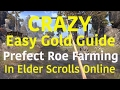 ★ Crazy Easy Gold Guide ★ ESO Perfect Roe Farm Elder Scrolls Online