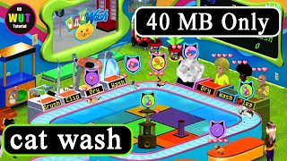 How To Download And Install Cat Wash For Pc Game Urdu Hindi Tutorial By Wafiullah