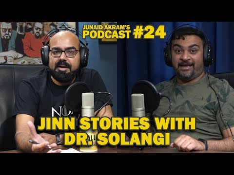 Jinn Stories with Dr  Solangi | Junaid Akram's Podcast#24 - YouTube