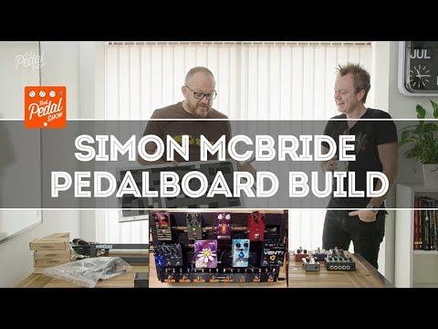Simon McBride Pedalboard Build – That Pedal Show