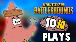PUBG - WHEN PLAYERS HAVE 10 IQ (Idiot Plays)