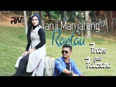 lagu-minang-terbaru---frans-feat-fauzana---janji-manjalang-rantau-(official-music-video)