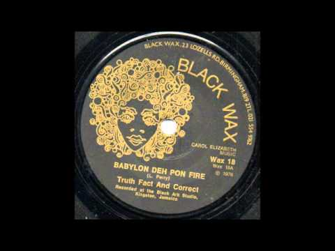 """7"""" Truth Fact And Correct - Babylon Deh Pon Fire"""