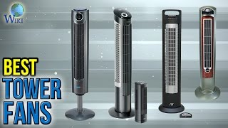 8 Best Tower Fans 2017