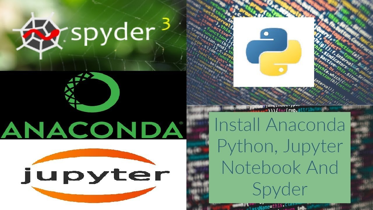 Install Anaconda Python, Jupyter Notebook, Spyder on Windows 10, Mac and  Ubuntu 18 4 Linux