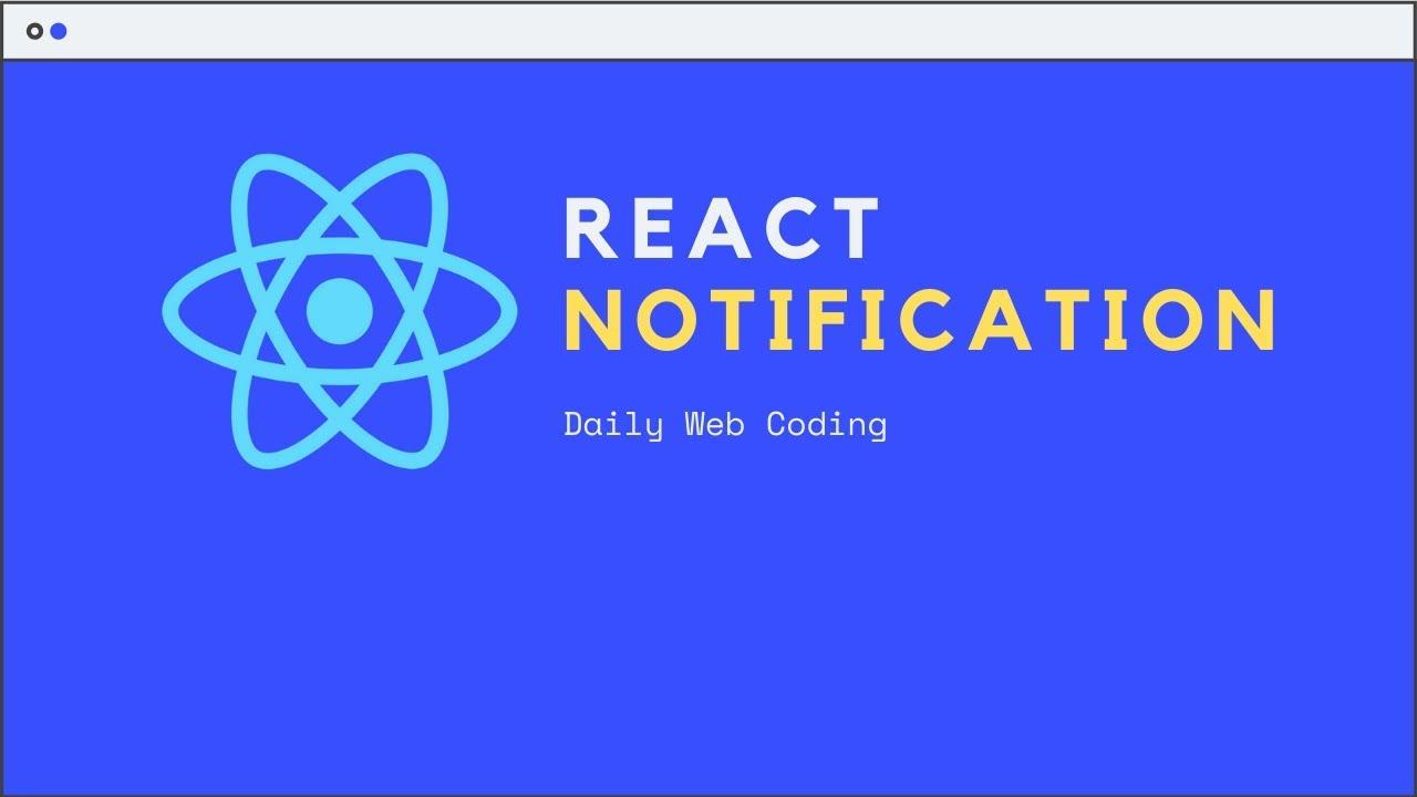 React Notification