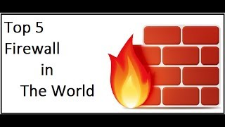 Top 5 Firewall company in the world 2016 / 2017