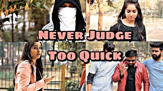 Never Judge Too Quick  Inspirational Video  Rise Of The Bhai39;s