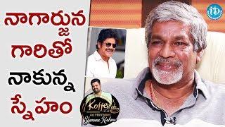S Gopala Reddy About Akkineni Nagarjuna || Koffee With Yamuna Kishore