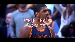 "Kyrie Irving FULL 2016 Mix | ""Devastated"""