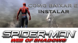 Como Baixar E Instalar Spider Man Web Of Shadows PC