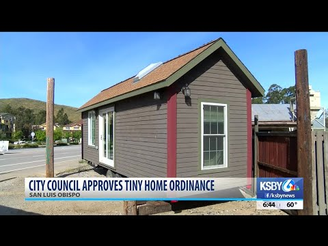 San Luis Obispo City Council moves forward with ordinance allowing tiny homes