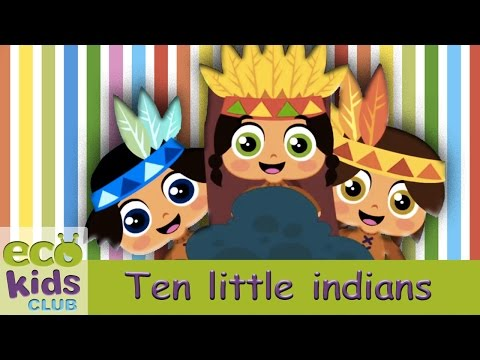 Ten little Indians from EcoKids Club  Children Nursery Rhyme  Kids Songs