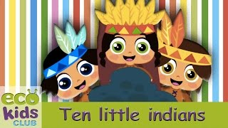 Ten little Indians from EcoKids Club - Children Nursery Rhyme - Kids Songs