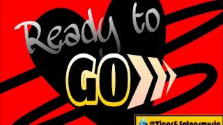 Ready to GO - Ale Mendoza ft Dyland&Lenny (Lyrics) VandSmusic