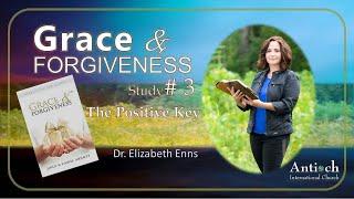 Grace and Forgiveness - Session 3 - Dr. Liz Enns