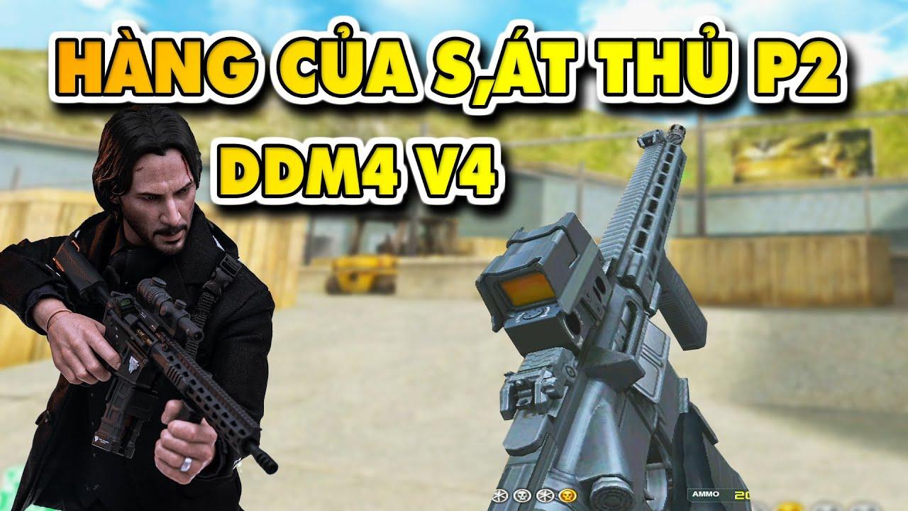 ☆ DDM4 V4 - Vũ khí của S.á.t thủ p2 - Ông kẹ phiên bản Tú Lê