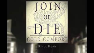 Cold Comfort - Still Dead