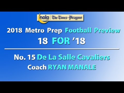 18 for '18: No. 15 De La Salle loses 4 All-Metro players, but still should be a force