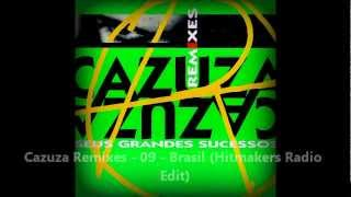 Cazuza Remixes - 09 - Brasil (Hitmakers Radio Edit)