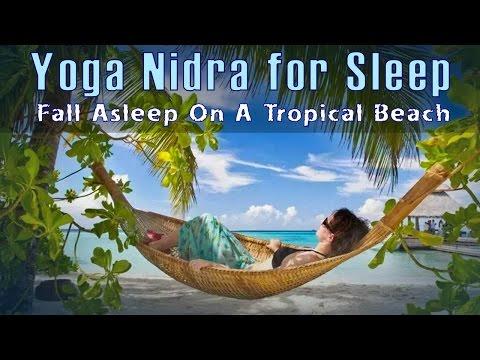 Yoga Nidra for Sleep - Fall Asleep on a Tropical Beach (Guided Meditation)