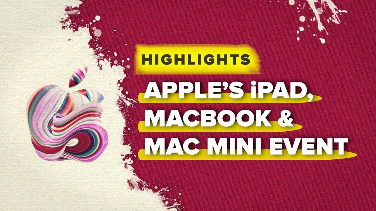 Apple's Macbook Air, Mac Mini, and iPad Pro highlights in 10 minutes