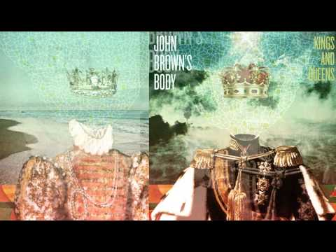 JOHN BROWN'S BODY - FALL ON DEEP