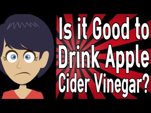 is-it-good-to-drink-apple-cider-vinegar?