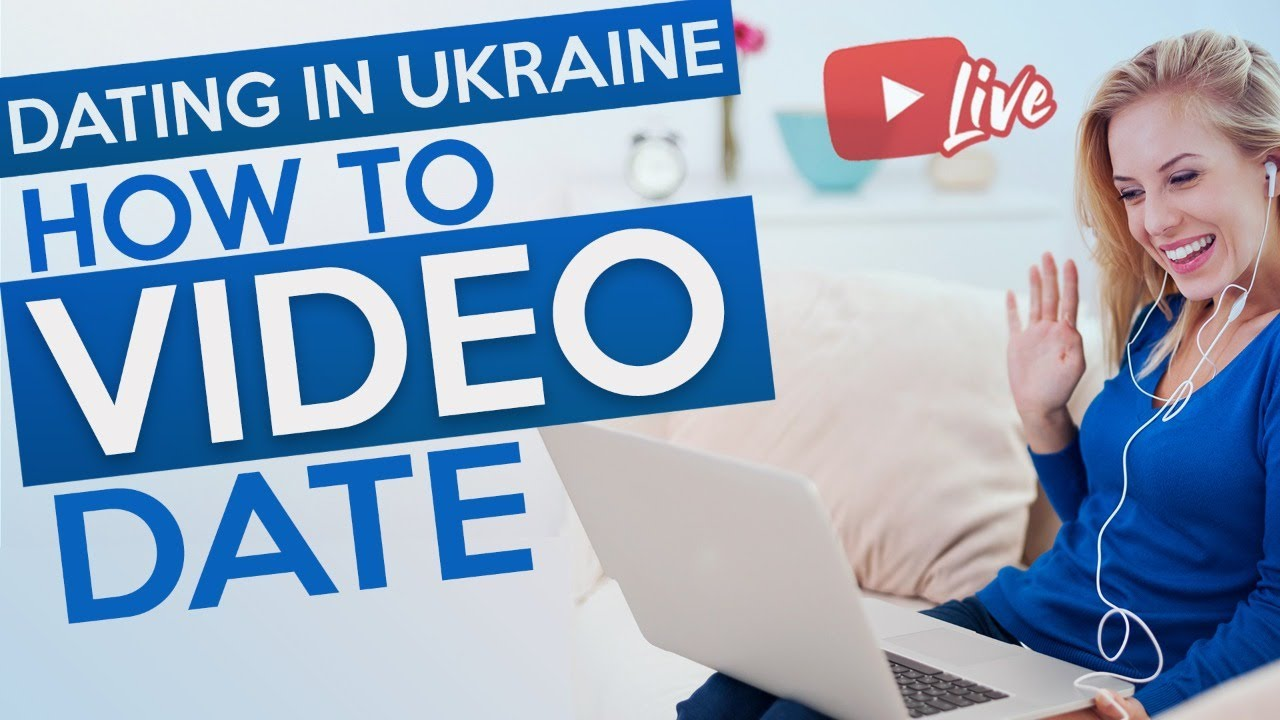 Live: Using Video Chat as a first Date. Dating in Ukraine