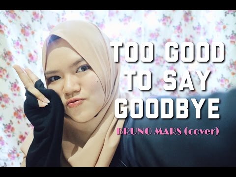 Too Good To Say Goodbye - Bruno Mars (Cover)